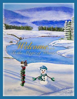 Welcome To The Magic Of Winter Art Print by Kimberlee Baxter