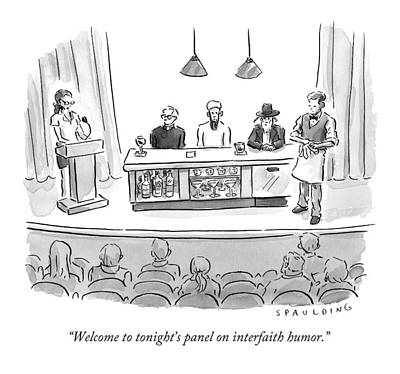 Religion Drawing - Welcome To Tonight's Panel On Interfaith Humor by Trevor Spaulding