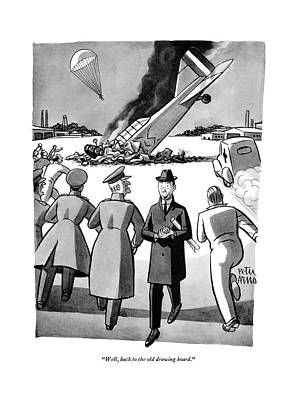 Military Drawing - Well, Back To The Old Drawing Board by Peter Arno