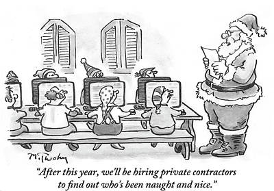 Elf Drawing - We'll Be Hiring Private Contractors by Mike Twohy