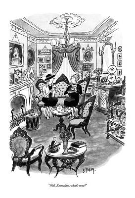 Barney Drawing - Well, Emmeline, What's New? by Barney Tobey
