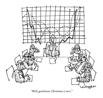 Boardroom Drawing - Well, Gentlemen, Christmas Is Over by Lou Myers