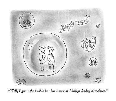 Metaphor Drawing - Well, I Guess The Bubble Has Burst by Arnie Levin