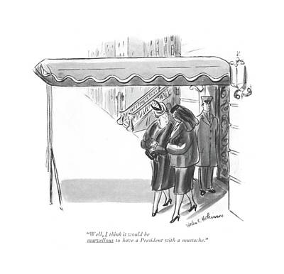Elected Drawing - Well, I Think It Would Be Marvellous by Helen E. Hokinson
