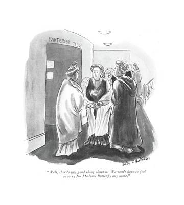 Luther Drawing - Well, There's One Good Thing About It. We Won't by Helen E. Hokinson