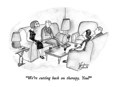 We're Cutting Back On Therapy.  You? Art Print