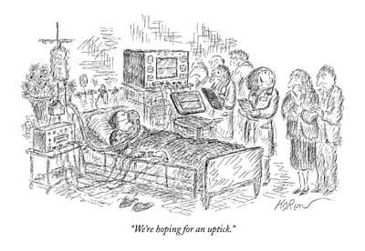 We're Hoping For An Uptick Art Print by Edward Koren
