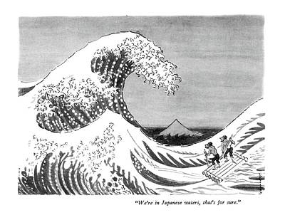 Artistic Drawing - We're In Japanese Waters by Anatol Kovarsky