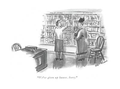 Fun Drawing - We've Given Up Humor. Sorry by Helen E. Hokinson