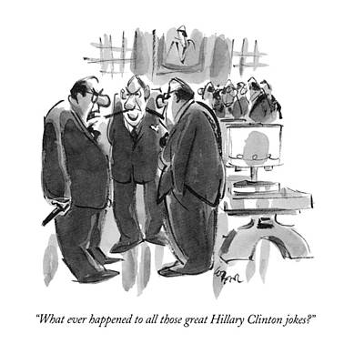 What Ever Happened To All Those Great Hillary Art Print by Lee Lorenz