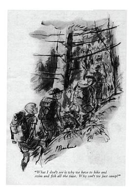 Boy Scouts Drawing - What I Don't See Is Why We Have To Hike And Swim by Perry Barlow