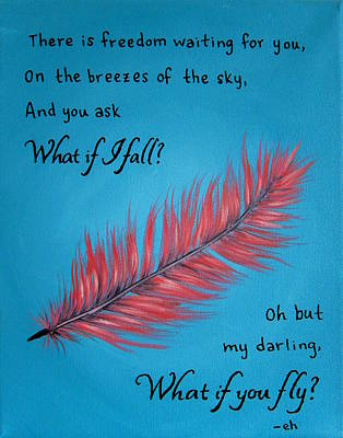 What If You Fly Quote Painting Art Print by Michelle Eshleman