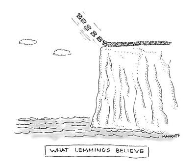 Drawing - What Lemmings Believe by Robert Mankoff