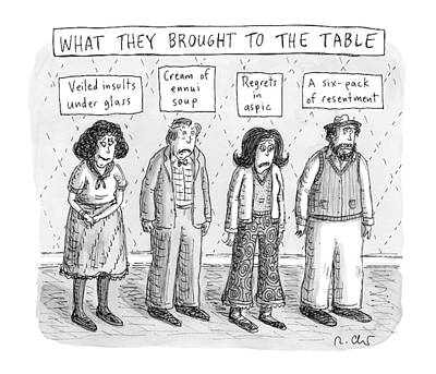 Drawing - What They Brought To The Table -- A Line by Roz Chast