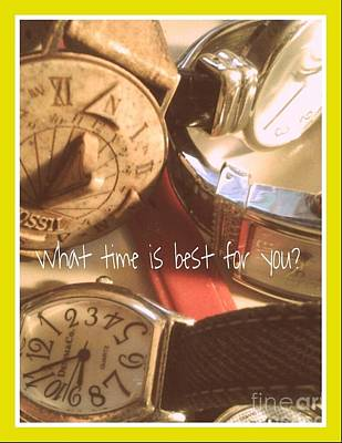 What Time Is Best Art Print