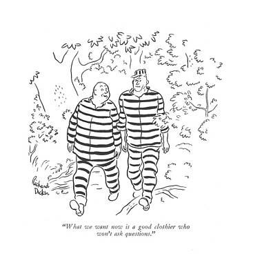Escape Drawing - What We Want Now Is A Good Clothier Who Won't Ask by Richard Decker