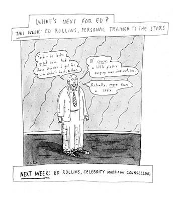 Celebrity Drawing - What's Next For Ed? by Roz Chast