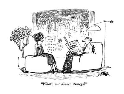 Man Reading Drawing - What's Our Dinner Strategy? by Robert Weber