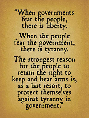Indictment Digital Art - When Governments Fear The People by God and Country Prints