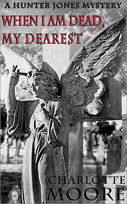 Photograph - When I Am Dead My Dearest - Ebook Cover by Mark Tisdale