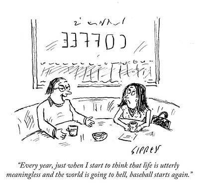 Cartoons Drawing - When I Start To Think That Life Is Utterly by David Sipress