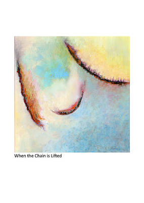 Painting - When The Chain Is Lifted by Betsy Derrick