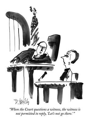 Questions Drawing - When The Court Questions A Witness by Donald Reilly