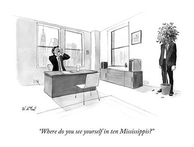 Where Do You See Yourself In Ten Mississippis? Art Print by Will McPhail