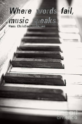 Piano Keys Photograph - Where Words Fail Music Speaks by Edward Fielding