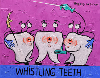 Whistling Teeth Original by Anthony Falbo