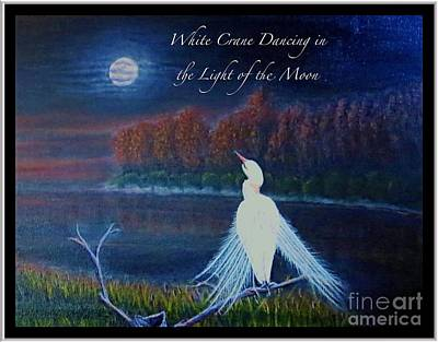 Night Sky With Moon Painting - White Crane Dancing In The Light Of The Moon With Text by Kimberlee Baxter