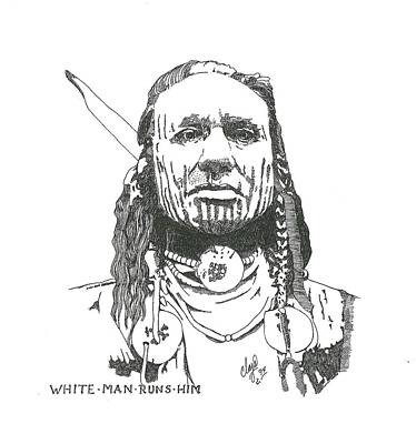 Drawing - White Man Runs Him by Clayton Cannaday