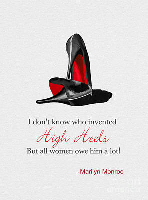 Marilyn Mixed Media - Who Invented High Heels? by Rebecca Jenkins