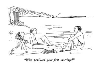 Woman On Beach Drawing - Who Produced Your First Marriage? by Richard Cline