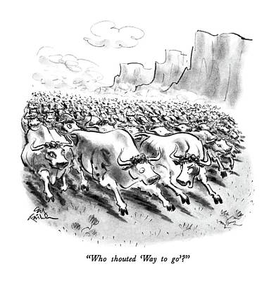 Stampede Drawing - Who Shouted 'way To Go'? by Ed Fisher