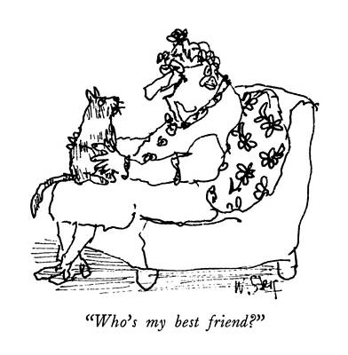 Old Friends Drawing - Who's My Best Friend? by William Steig