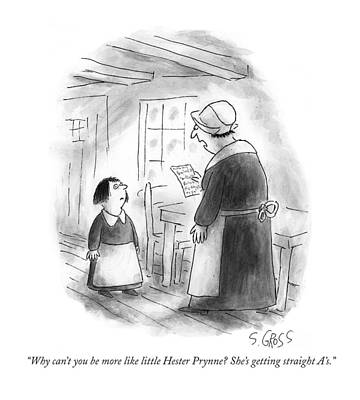 Why Can't You Be More Like Little Hester Prynne? Art Print by Sam Gross