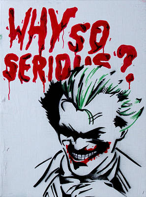 Batman Stencils Painting - Why So Serious by Dien Holland