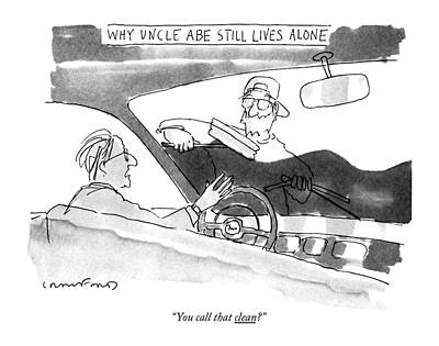 Family Car Drawing - Why Uncle Abe Still Lives Alone You Call That by Michael Crawford