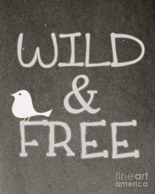 Wild And Free Print by Pati Photography