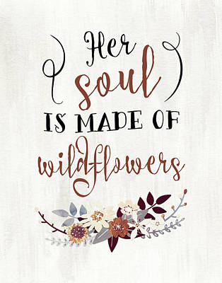 Wildflowers Quote Art Print