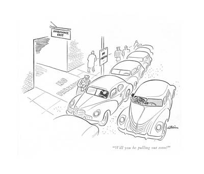 Street Car Drawing - Will You Be Pulling Out Soon? by  Alain