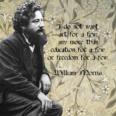 Morris Mixed Media - William Morris About The Accessibility Of Art by Philip Ralley