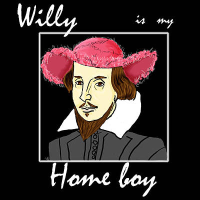 Fuzzy Digital Art - Willy Is My Home Boy by Caitlin Teasdale