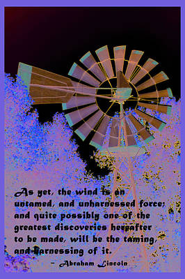 Politicians Digital Art - Windmill With Lincoln Quote by Barbara Snyder
