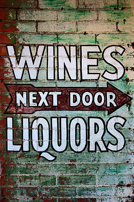 Photograph - Wines Liquors Next Door by Daniel Woodrum