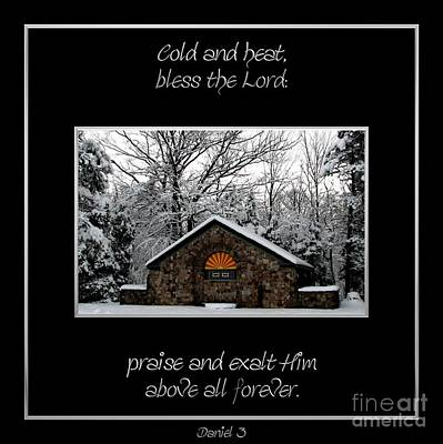 Photograph - Winter At Chestnut Ridge Park Cold And Heat Bless The Lord Praise And Exalt Him Above All Forever by Rose Santuci-Sofranko