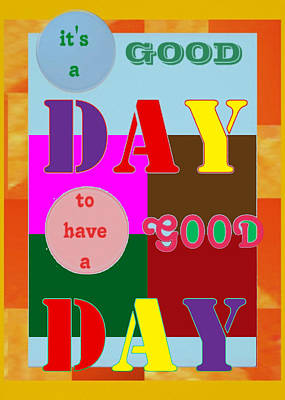 Wisdom Quote Goodday Colorful Ideal Everyday Looking Good Interior Decoration Poster Art Print