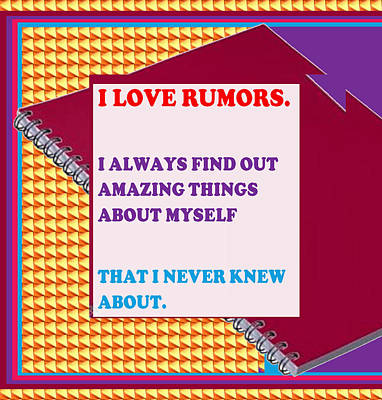 Joke Mixed Media - Wisdom Quote Rumors Artistic  Background Designs  And Color Tones N Color Shades Available For Downl by Navin Joshi