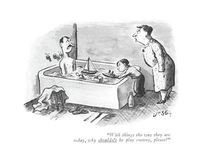 Playing Drawing - With Things The Way They Are Today by William Steig